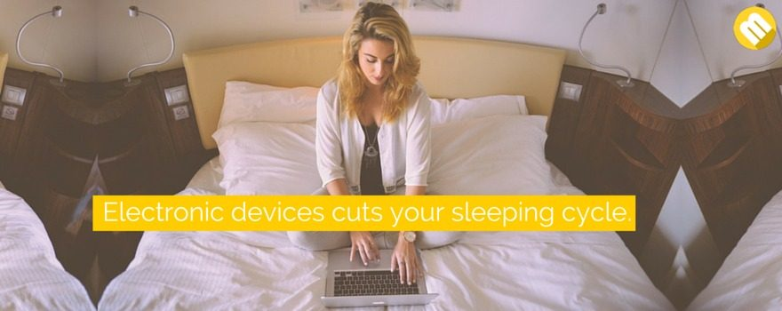 electronic devices makes it hard for you to sleep