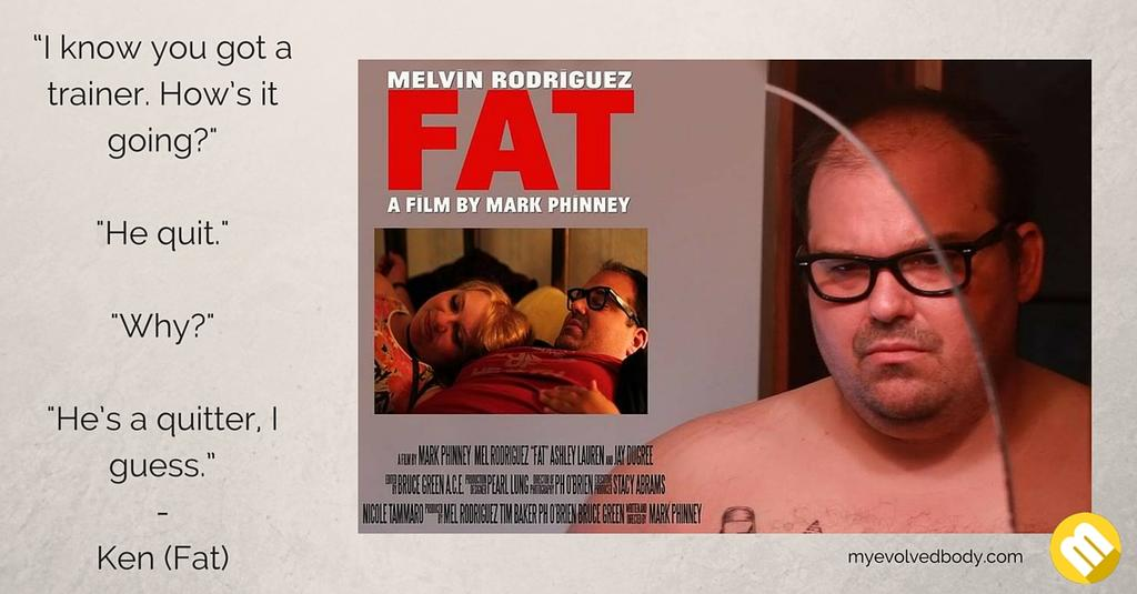 fat movie quote