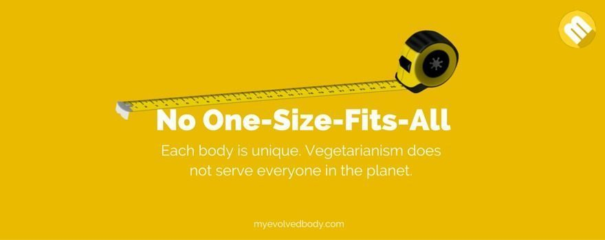 Vegetarianism is not a one-size-fits-all solution.