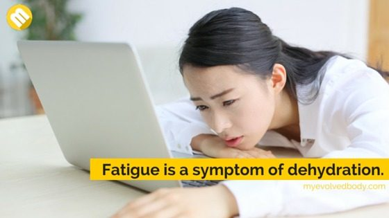 fatigue caused by dehydration